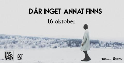 Där inget annat finns släpps 16 oktober.